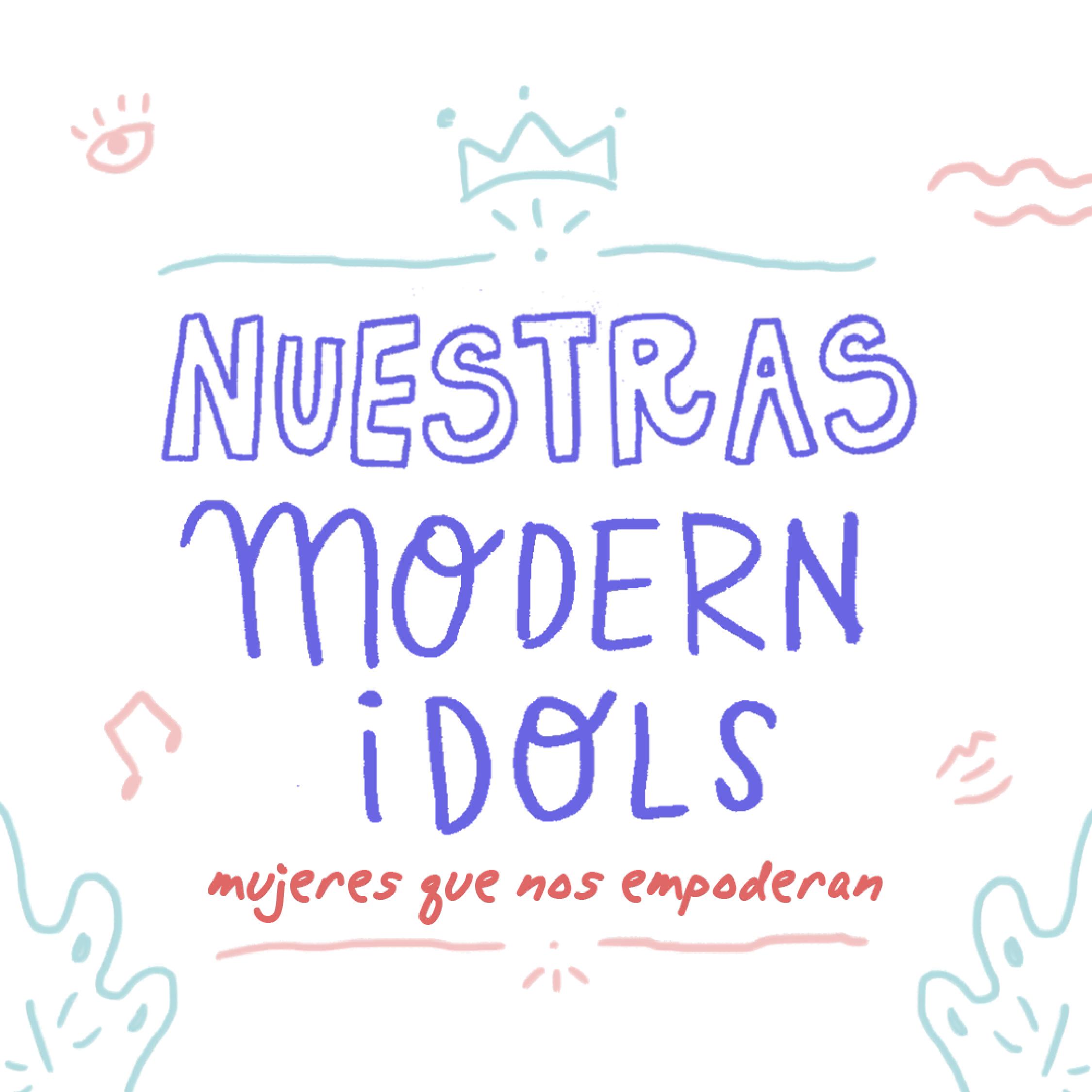 Nuestras modern idols